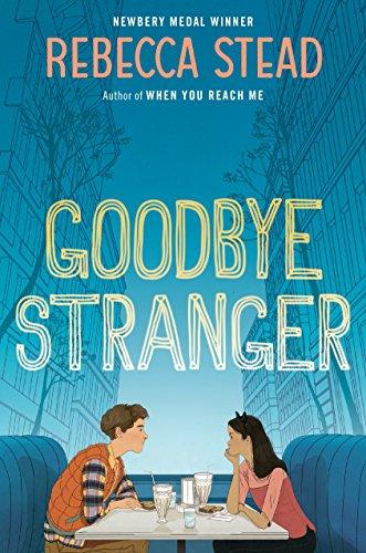 9780385743174: Goodbye Stranger (Boston Globe-Horn Book Honors (Awards))