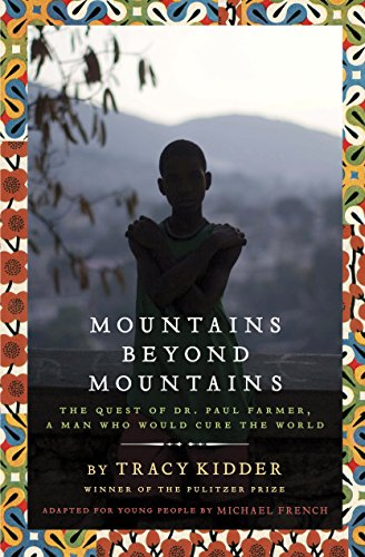 9780385743181: Mountains Beyond Mountains (Adapted for Young People): The Quest of Dr. Paul Farmer, A Man Who Would Cure the World