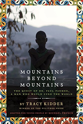 9780385743198: Mountains Beyond Mountains (Adapted for Young People): The Quest of Dr. Paul Farmer, A Man Who Would Cure the World