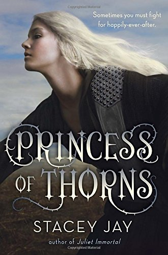 Princess of Thorns: Jay, Stacey