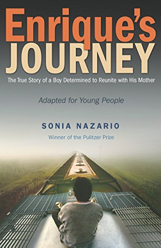 9780385743273: Enrique's Journey: The True Story of a Boy Determined to Reunite with His Mother: Adapted for Young People