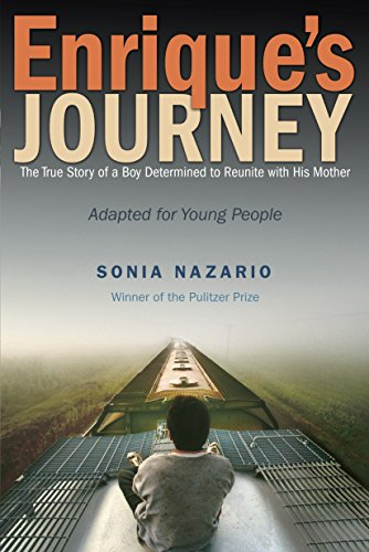 9780385743280: Enrique's Journey: The True Story of a Boy Determined to Reunite with His Mother