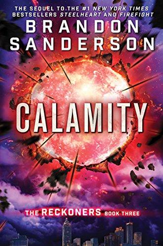Calamity (The Reckoners): Sanderson, Brandon
