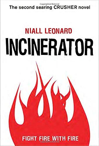 9780385743631: Incinerator (Crusher)