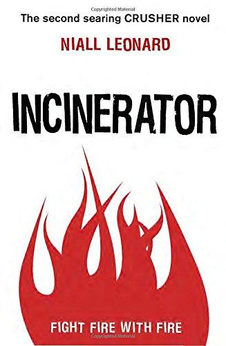 9780385743648: Incinerator (Crusher)