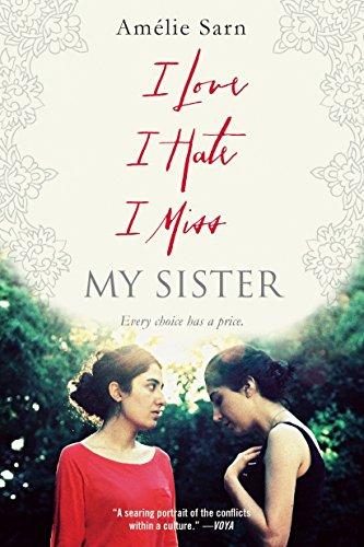 9780385743778: I Love I Hate I Miss My Sister