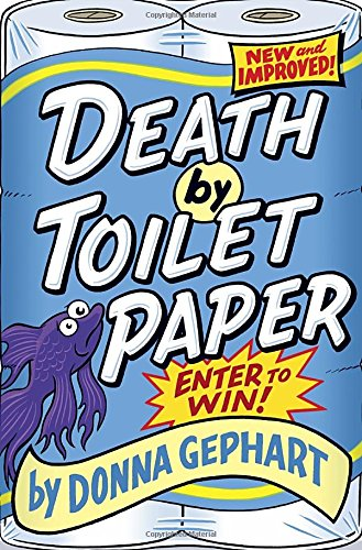 9780385743990: Death by Toilet Paper