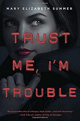 9780385744140: Trust Me, I'm Trouble