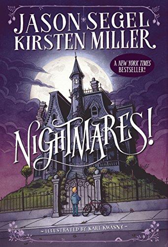 Nightmares!: Segel, Jason and Kirsten Miller