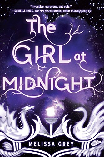 The Girl at Midnight: Melissa Grey