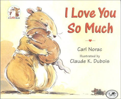 9780385746274: I Love You So Much (Lola Books)