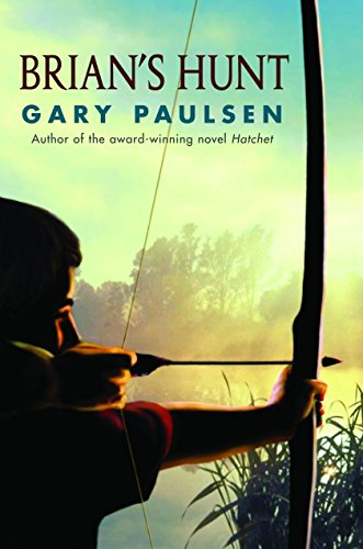 Brian's Hunt (A Hatchet Adventure): Paulsen, Gary