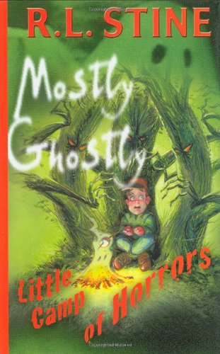 Little Camp of Horrors (Mostly Ghostly): Stine, R.L.