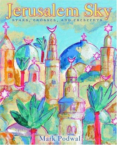 9780385746892: Jerusalem Sky: Stars, Crosses and Crescents