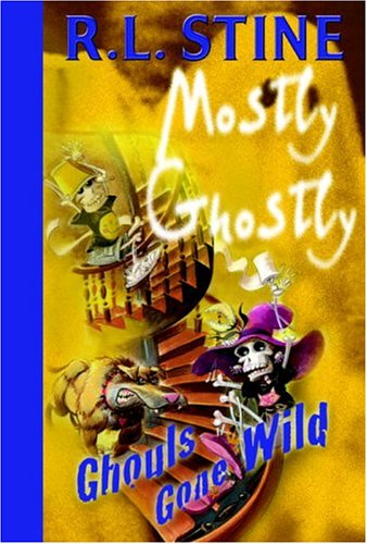 9780385746922: Ghouls Gone Wild (Mostly Ghostly)