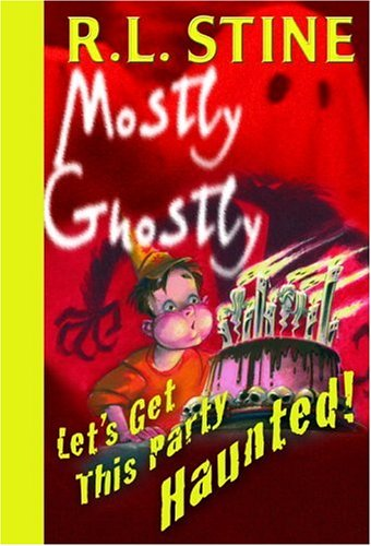 9780385746939: Let's Get This Party Haunted! (Mostly Ghostly)