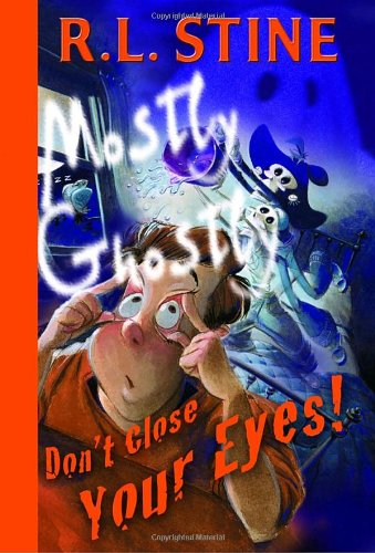 9780385746953: Don't Close Your Eyes! (Mostly Ghostly)