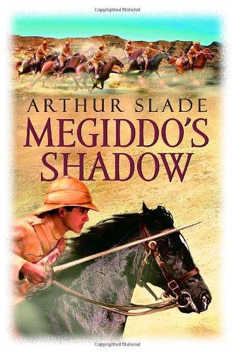 Megiddo's Shadow: Slade, Arthur