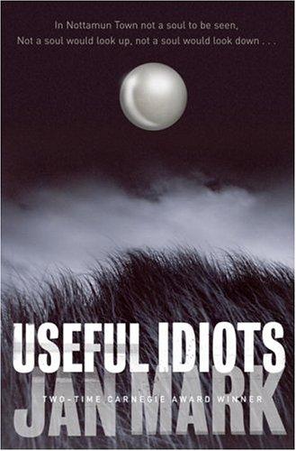 9780385750233: Useful Idiots