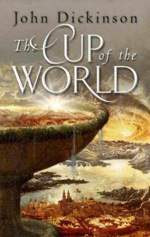 9780385750257: The Cup of the World