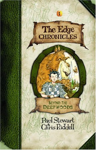 Beyond the Deepwoods: The Edge Chronicles, Book One ***SIGNED BY BOTH***: Paul Stewart & Chris ...