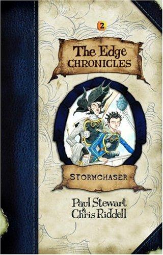 Stormchaser: The Edge Chronicles Book 2 (2x Signed): Stewart, Paul; Riddell, Chris