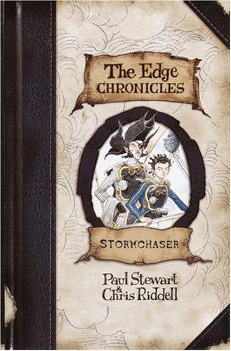 Edge Chronicles 2: Stormchaser (The Edge Chronicles): Stewart, Paul, Riddell,