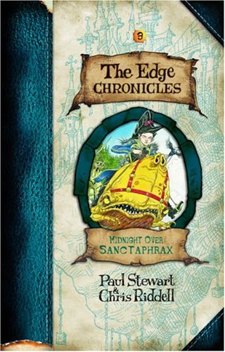 THE EDGE CHRONICLES, Book Three: MIDNIGHT OVER SANCTAPHRAX (2x Signed + Photo): Stewart, Paul; ...