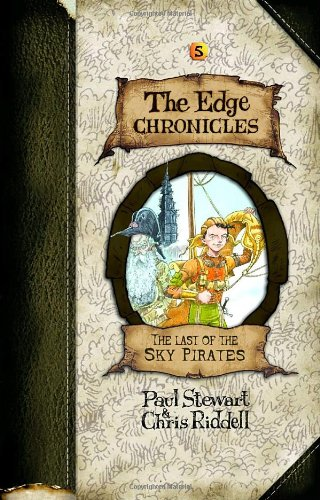 Edge Chronicles 5: The Last of the: Stewart, Paul; Riddell,