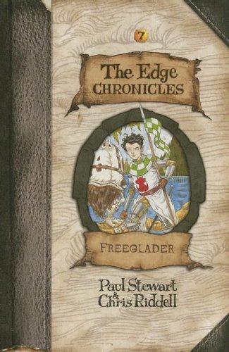 Edge Chronicles 7: Freeglader (The Edge Chronicles): Paul Stewart, Chris