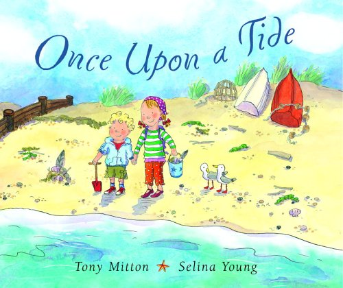 Once Upon a Tide (0385751001) by Tony Mitton