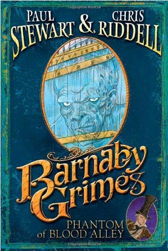 Barnaby Grimes: Phantom of Blood Alley: Paul Stewart, Chris