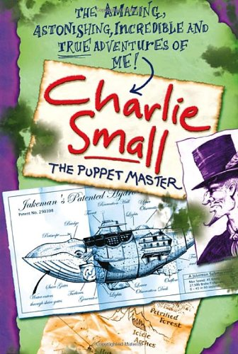 Charlie Small 3: The Puppet Master (9780385751391) by Small, Charlie