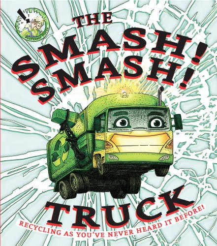 9780385751438: The Smash! Smash! Truck