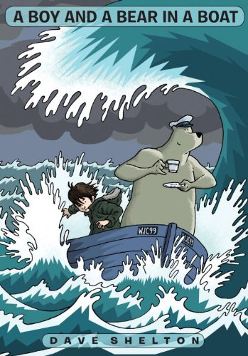A Boy and A Bear in a Boat: Shelton, Dave