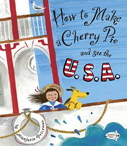 9780385752930: How to Make a Cherry Pie and See the U.S.A.