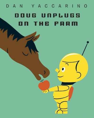 Doug Unplugs on the Farm: Yaccarino, Dan