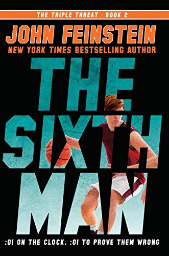 The Sixth Man The Triple Threat Book 2