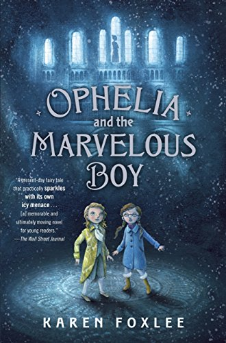 9780385753548: Ophelia and the Marvelous Boy