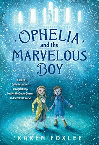 9780385753562: Ophelia and the Marvelous Boy