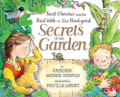 9780385753647: Secrets of the Garden: Food Chains and the Food Web in Our Backyard