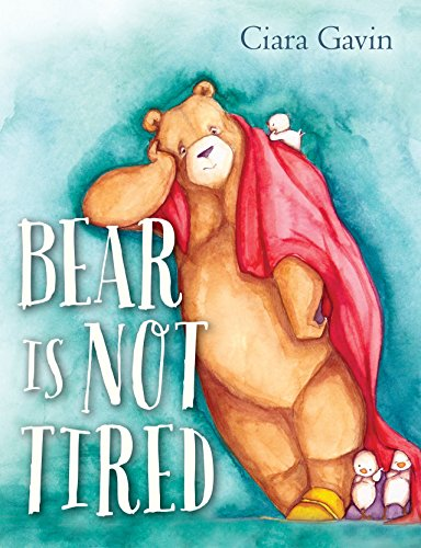 9780385754767: Bear Is Not Tired