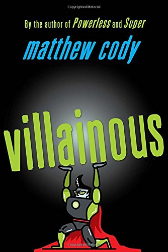 9780385754897: Villainous (Supers of Noble's Green)