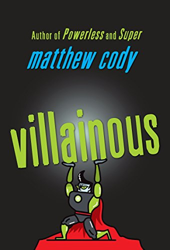 9780385754927: Villainous (Supers of Noble's Green)