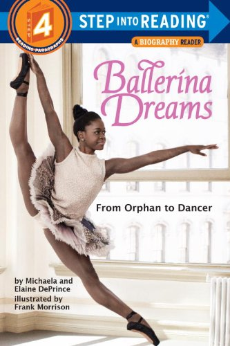 9780385755160: Ballerina Dreams: From Orphan to Dancer (Step Into Reading. Step 4)