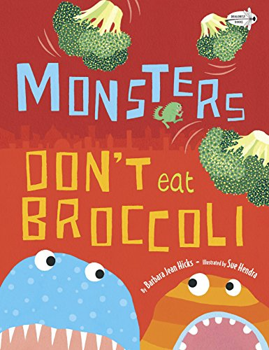 9780385755214: Monsters Don't Eat Broccoli