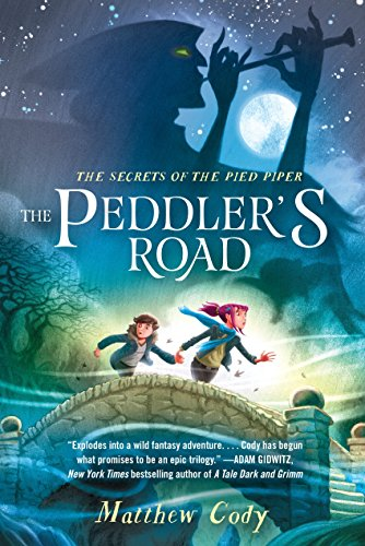 9780385755221: The Secrets of the Pied Piper 1: The Peddler's Road