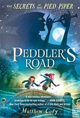 9780385755252: The Secrets of the Pied Piper 1: The Peddler's Road