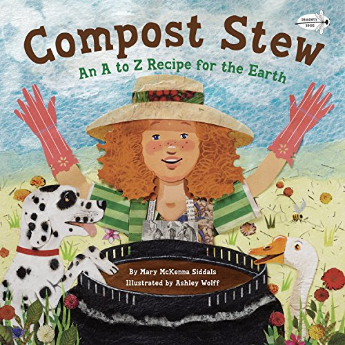 9780385755382: Compost Stew: An A to Z Recipe for the Earth