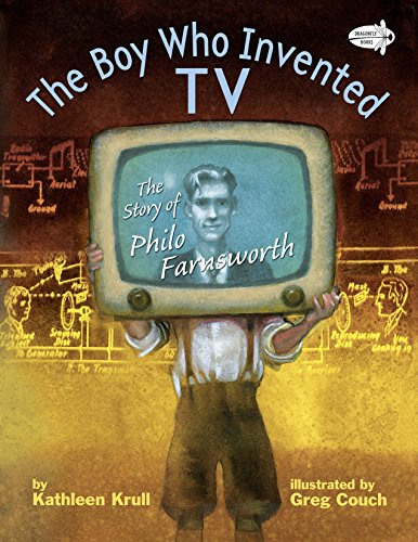 9780385755573: The Boy Who Invented TV: The Story of Philo Farnsworth